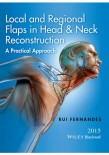 Local and Regional Flaps in Head and Neck Reconstruction