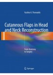 Cutaneous Flaps in Head and Neck Reconstruction