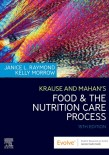 Krause and Mahan's Food & the Nutrition Care Process 2020