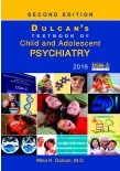 Dulcan's Text Book of Child and Adolescent PSYCHIATRY - VOL 1& 2